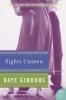 Gibbons, Kaye,Sights Unseen