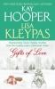 Hooper, Kay                   ,  Kleypas, Lisa,Gifts of Love