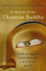 Lopez, Donald S., Jr.,In Search of the Christian Buddha