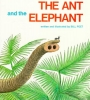 Peet, Bill,The Ant and the Elephant
