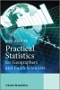 Walford, Nigel,Practical Statistics for Geographers and Earth Scientists