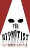 L. Anholt,Hypnotist