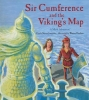 Neuschwander, Cindy,Sir Cumference and the Viking`s Map