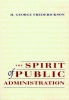 Frederickson, H. George,The Spirit of Public Administration