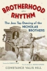 Hill, Constance Valis,   Hines, Gregory,Brotherhood in Rhythm
