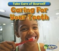 Smith, Sian,Caring for Your Teeth