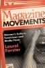 Forster, Laurel,Magazine Movements