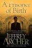 Archer, Jeffrey,Prisoner of Birth