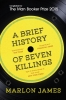 James, Marlon, ,Brief History of Seven Killings