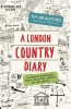 Bradford, Tim,London Country Diary