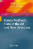Formal Methods: State of the Art and New Directions,State of the Art and New Directions