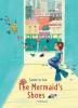 Te Loo, Sanne,The Mermaid`s Shoes