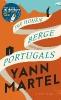Martel, Yann,Die Hohen Berge Portugals