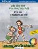 Böse, Susanne,Das sind wir - Von Kopf bis Fuß. Kinderbuch Deutsch-Russisch