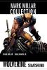 Millar, Mark,Mark Millar Collection 02 - Wolverine - Staatsfeind