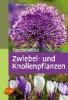Berger, Frank M. von, ,Taschenatlas Zwiebel- und Knollenpflanzen
