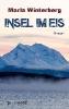 Winterberg, Marla,Insel im Eis
