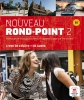,Nouveau Rond-Point 2. Livre de L`eleve & CD-Audio (B1)