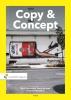 <b>Bert  Tobokholt, Barry de Waal, Martin  Westbeek</b>,Copy & Concept