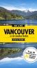 Wat & Hoe Stad & Streek,Vancouver en de Canadese rockies