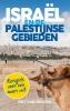 Piet van Midden,Isra?l en de Palestijnse gebieden