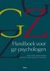 <b>Marc Verbraak, Sako Visser, Anneloes van Baar, Theo Bouman</b>,Handboek voor gz-psychologen