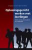 Jan  Teggelaar, Jose van den Bosch, Teun  Monster,Oplossingsgericht werken met leerlingen