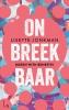 <b>Lisette  Jonkman</b>,Onbreekbaar - 1 - Buren with benefits