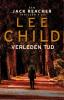 <b>Lee  Child</b>,Verleden tijd