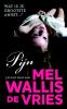<b>Mel  Wallis de Vries</b>,Pijn