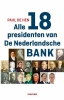 Paul de Hen,Alle 18 presidenten van De Nederlandsche Bank