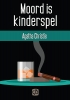 ,Moord is kinderspel