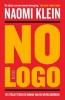 Naomi  Klein,No Logo