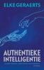 Elke  Geraerts,Authentieke intelligentie