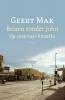 <b>Geert  Mak</b>,Reizen zonder John
