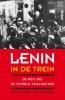 <b>Catherine  Merridale</b>,Lenin in de trein