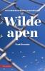 <b>Frank  Berendse</b>,Wilde apen - natuurbeheer in Nederland