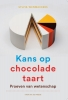 <b>Sylvia  Wenmackers</b>,Kans op chocoladetaart