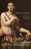 <b>David Deida</b>,De kracht van echte vrouwen