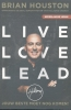 Brian  Houston,Live Love Lead