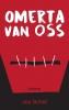 <b>Jos  Schel</b>,Omerta van Oss