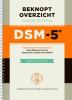 <b>Beknopt overzicht van de criteria van de DSM-5</b>,
