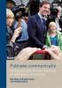 Belinda Belinda Gaag, Len  Middelbeek,Publieke communicatie - Communicatie binnen overheid en politiek in de praktijk
