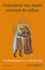 Paul  Moses,Franciscus van Assisi ontmoet de sultan