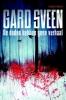 Gard  Sveen ,De doden hebben geen verhaal