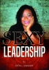 Ruth L.  Sinkeler ,Sexy Leadership