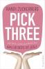 Randi  Zuckerberg ,Pick Three - pakket à 6 ex.