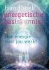 Wilka  Zelders ,Handboek energetische basiskennis