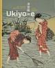 <b>Nathalie  Vandeperre, Chantal  Kozyreff</b>,Ukiyo-e. De mooiste Japanse prenten