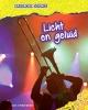 Richard  Spilsbury Louise  Spilsbury,Licht en geluid, Basisboek Science